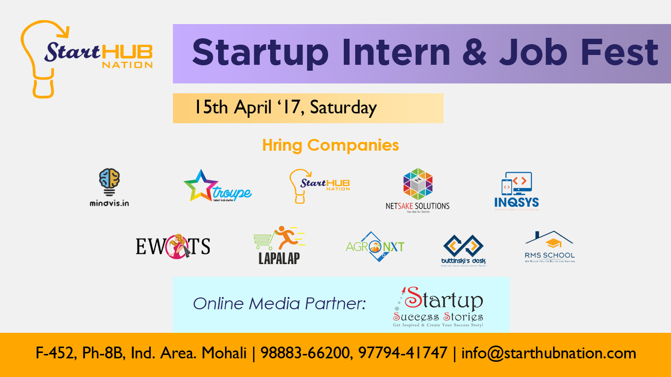 Starthub Nation to organise 'Intern and Job Fest' at Mohali on 15th April, 2017